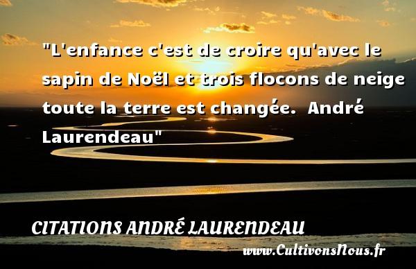Citation André Laurendeau Les Citations D André Laurendeau