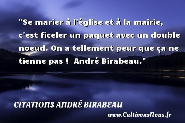 Se Marier à Léglise Et à La Citations André Birabeau
