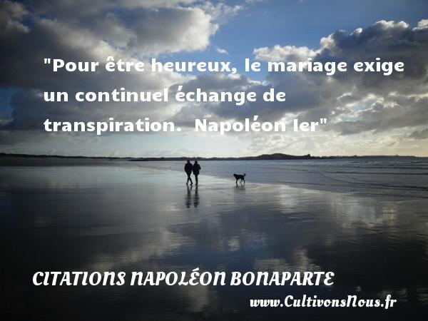 Beliebt Pour être heureux, le mariage-Citations Napoléon Bonaparte  XU44
