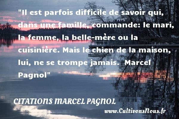 Il Est Parfois Difficile De Citations Marcel Pagnol
