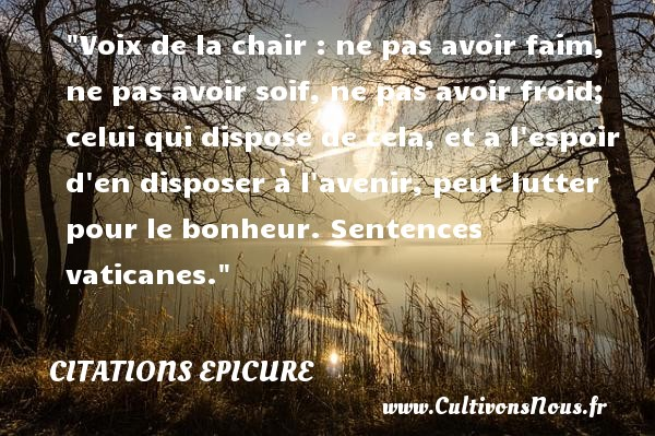 citation epicure les citations de epicure. Black Bedroom Furniture Sets. Home Design Ideas
