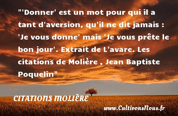 Citation Moliere Les Citations De Moliere Cultivonsnous Fr