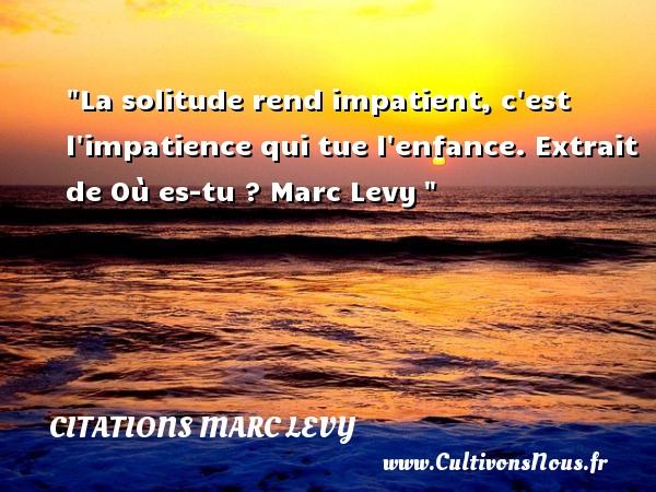 Assez Citation solitude : Les citations sur la solitude - Cultivonsnous.fr GP26