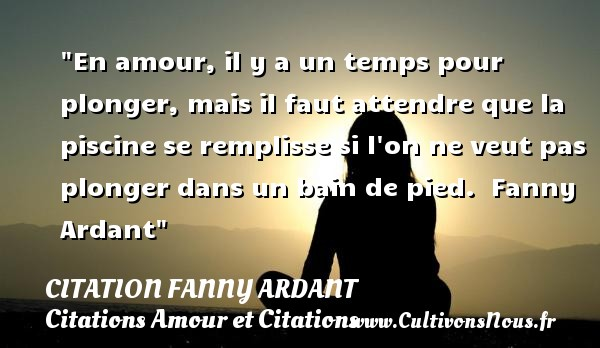 Citation fanny ardant cultivons nous for Amour dans piscine