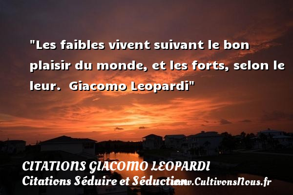 citation giacomo leopardi les citations de giacomo leopardi. Black Bedroom Furniture Sets. Home Design Ideas