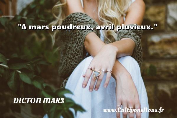 A mars poudreux, avril pluvieux. Un dicton mars