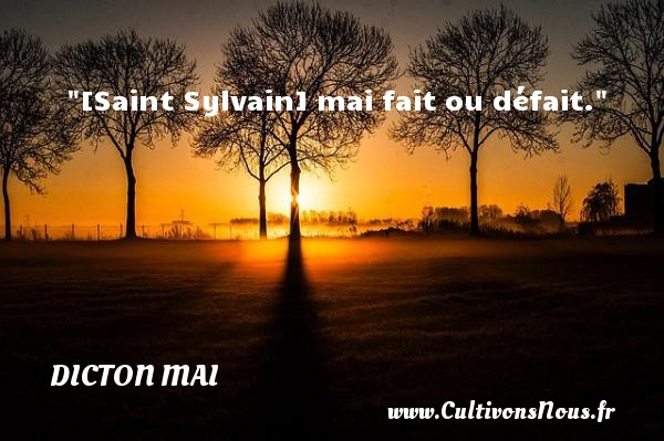 [Saint Sylvain] mai fait ou défait. Un dicton mai