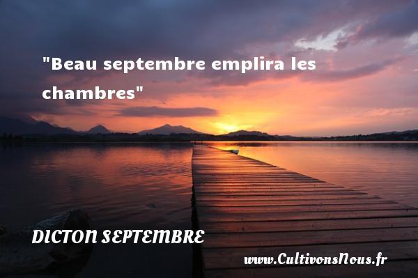 Beau septembre emplira les chambres Un dicton septembre