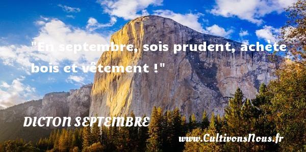 En septembre, sois prudent, achète bois et vêtement ! Un dicton septembre