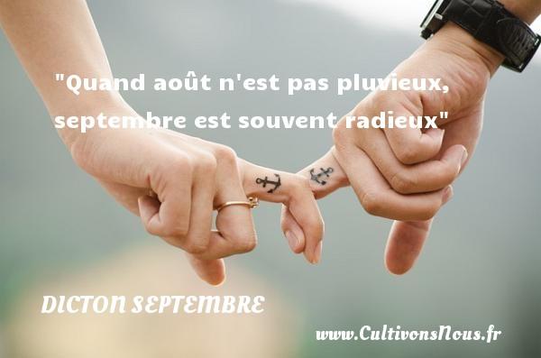 Quand août n est pas pluvieux, septembre est souvent radieux Un dicton septembre
