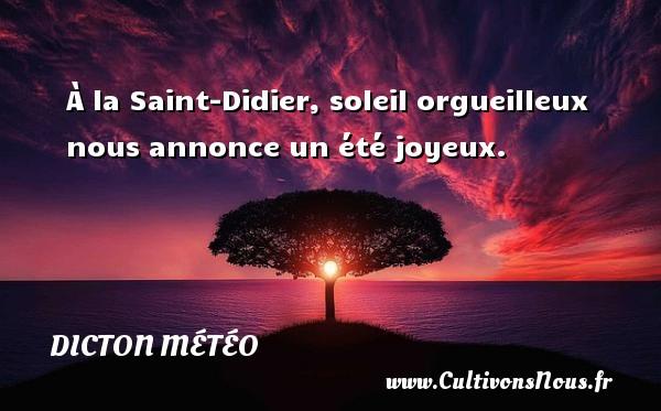 a la saint didier dicton