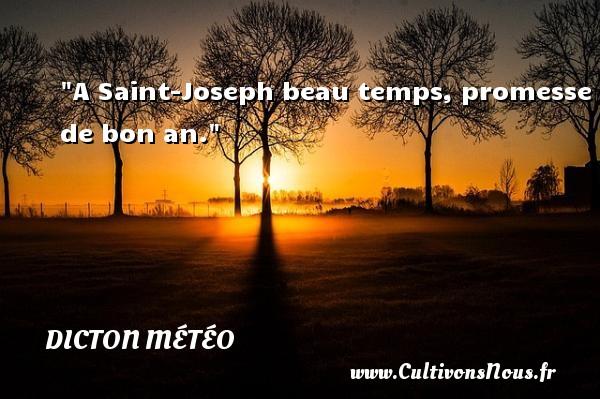 A Saint-Joseph beau temps, promesse de bon an. Un dicton météo DICTON MÉTÉO