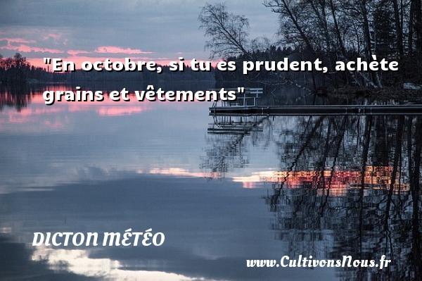 En octobre, si tu es prudent, achète grains et vêtements Un dicton météo DICTON MÉTÉO