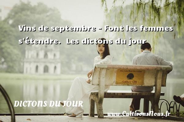 Vins de septembre - Font les femmes s étendre.   Les dictons du jour