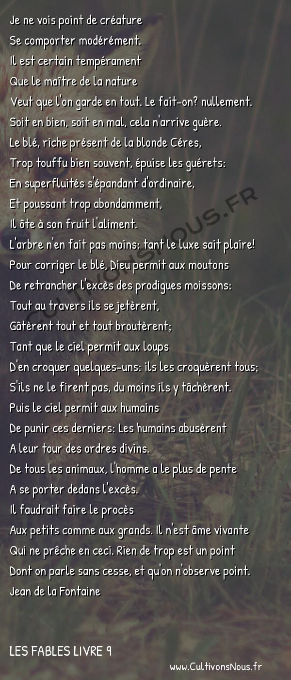 Fables Jean de la Fontaine - Les fables Livre 9 - Rien de trop -   Je ne vois point de créature Se comporter modérément.