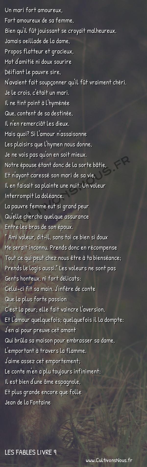 Fables Jean de la Fontaine - Les fables Livre 9 - Le Mari la Femme et le Voleur -   Un mari fort amoureux, Fort amoureux de sa femme,