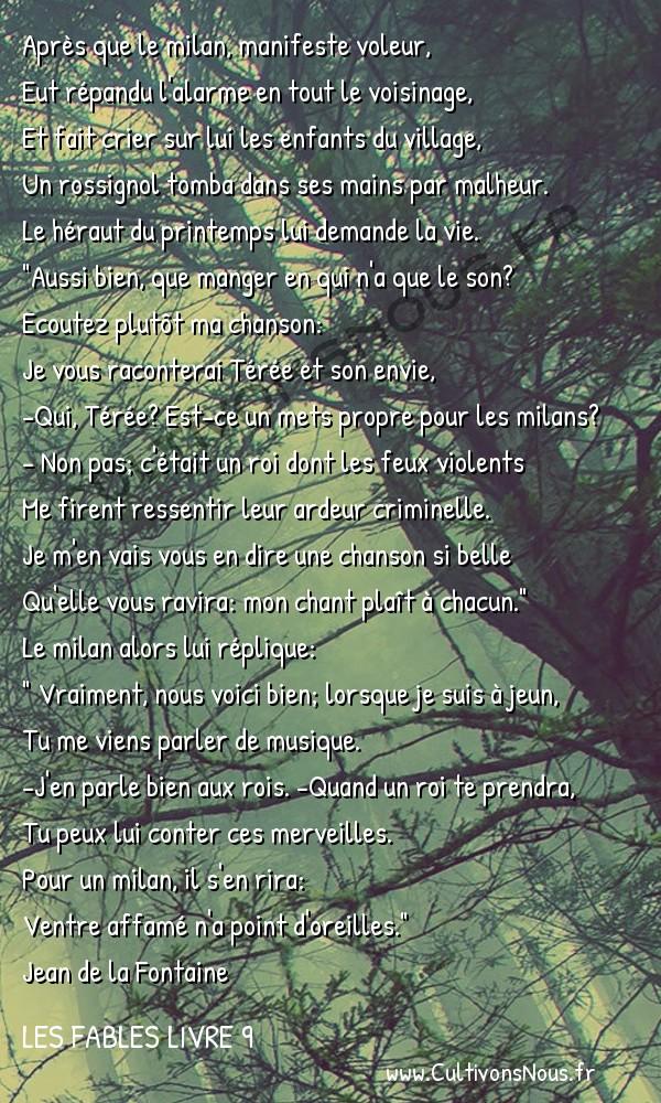 Fables Jean de la Fontaine - Les fables Livre 9 - Le Milan et le Rossignol -   Après que le milan, manifeste voleur, Eut répandu l'alarme en tout le voisinage,