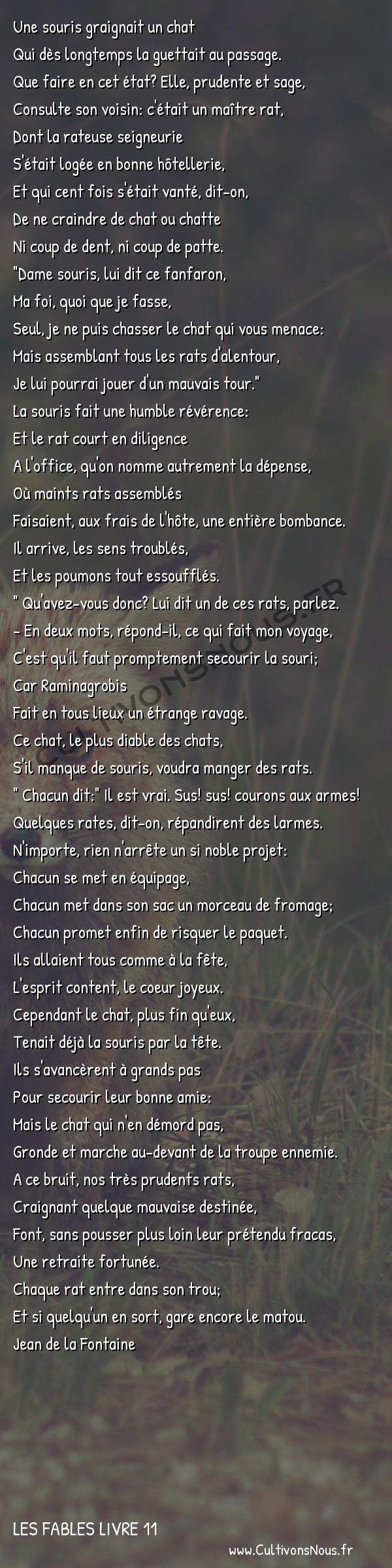 Fables Jean de la Fontaine - Les fables Livre 11 - La Ligue des Rats -   Une souris graignait un chat Qui dès longtemps la guettait au passage.
