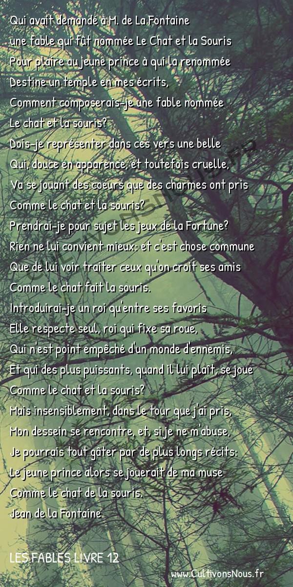 Fables Jean de la Fontaine - Les fables Livre 12 - A monseigneur le duc de bourgogne -   Qui avait demandé à M. de La Fontaine une fable qui fût nommée Le Chat et la Souris