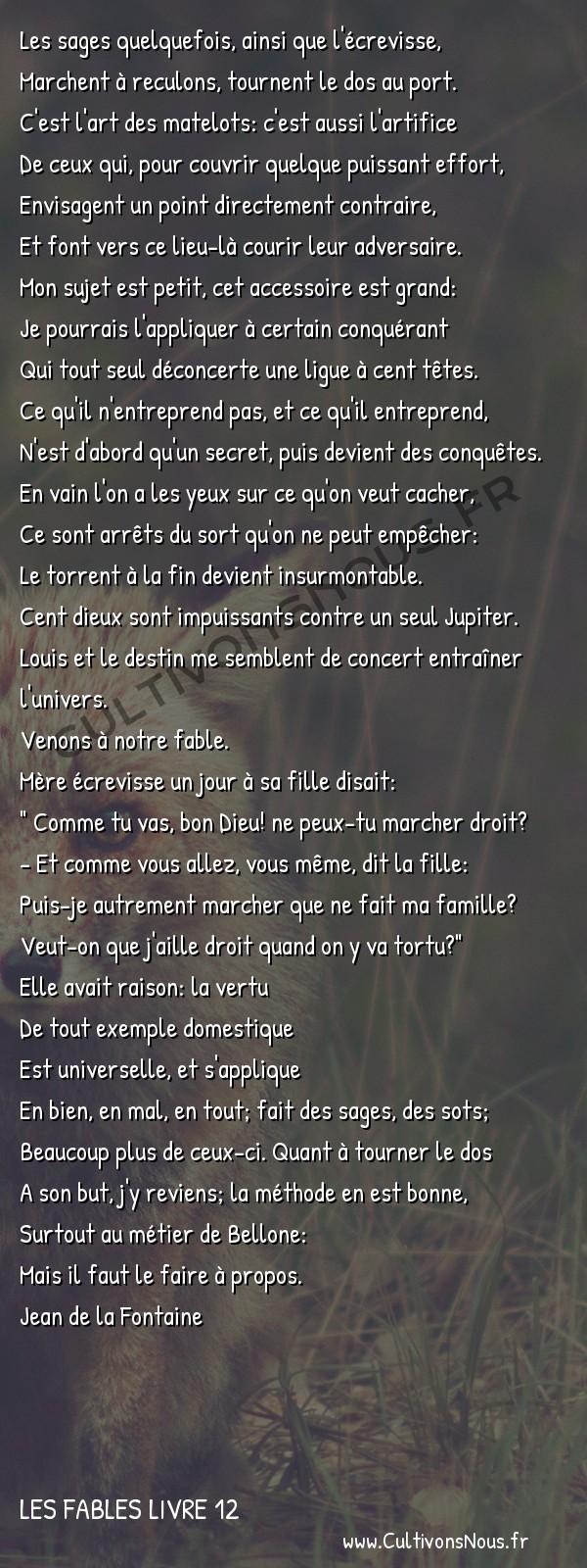 Fables Jean de la Fontaine - Les fables Livre 12 - L'Ecrevisse et sa Fille -   Les sages quelquefois, ainsi que l'écrevisse, Marchent à reculons, tournent le dos au port.