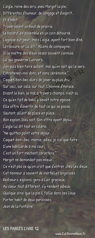 Fables Jean de la Fontaine - Les fables Livre 12 - L'Aigle et la Pie -   L'aigle, reine des airs, avec Margot la pie, Différentes d'humeur, de langage et d'esprit,