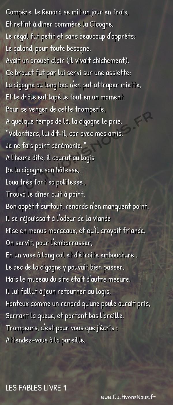 Fables Jean de la Fontaine - Les fables Livre 1 - Le Renard et la Cigogne -  Compère le Renard se mit un jour en frais, Et retint à dîner commère la Cicogne.