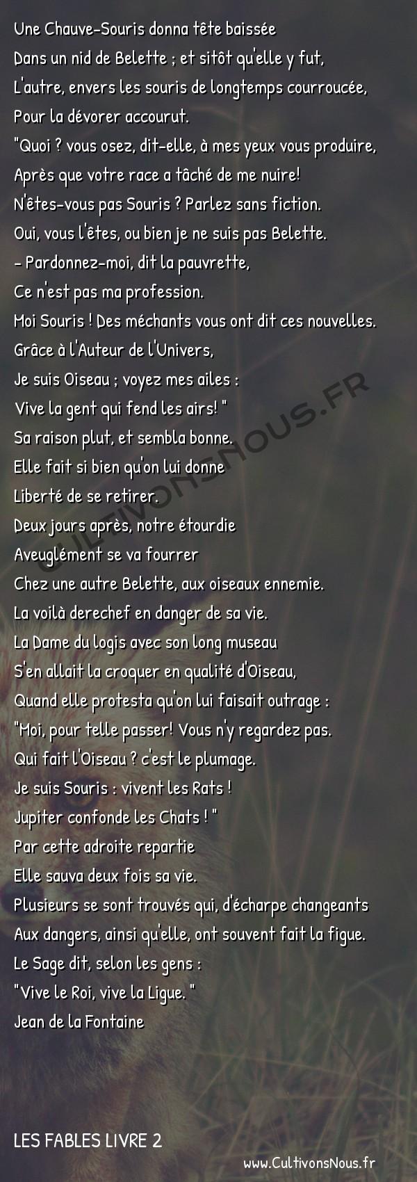 Fables Jean de la Fontaine - Les fables Livre 2 - La Chauve-souris et les deux Belettes -   Une Chauve-Souris donna tête baissée Dans un nid de Belette ; et sitôt qu'elle y fut,