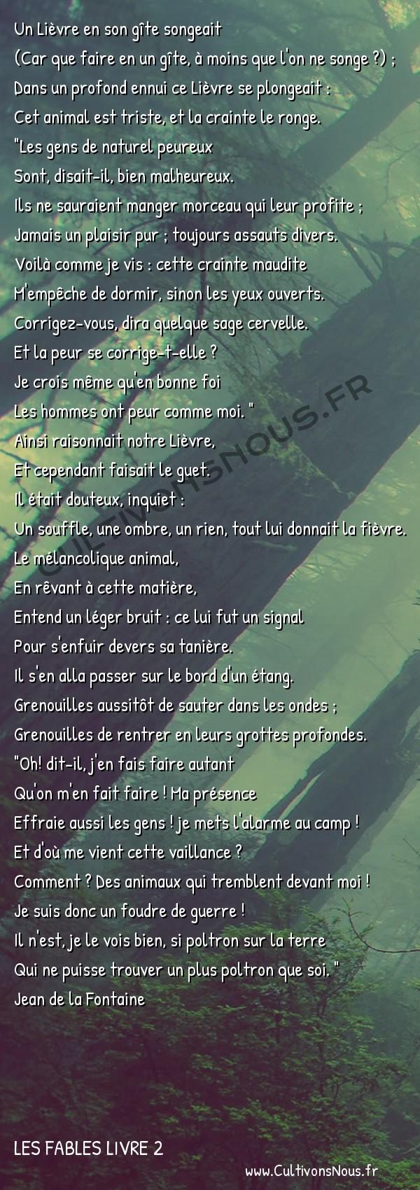 Fables Jean de la Fontaine - Les fables Livre 2 - Le Lièvre et les Grenouilles -   Un Lièvre en son gîte songeait (Car que faire en un gîte, à moins que l'on ne songe ?) ;