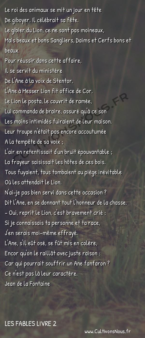 Fables Jean de la Fontaine - Les fables Livre 2 - Le Lion et l'Ane chassant -   Le roi des animaux se mit un jour en tête De giboyer. Il célébrait sa fête.
