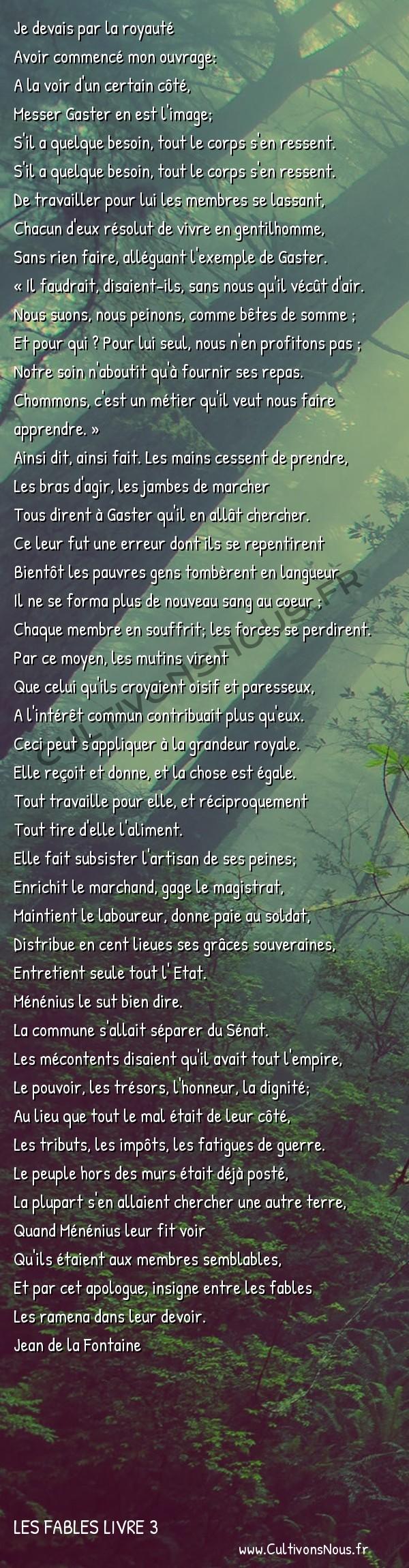 Fables Jean de la Fontaine - Les fables Livre 3 - Les Membres et l'Estomac -   Je devais par la royauté Avoir commencé mon ouvrage: