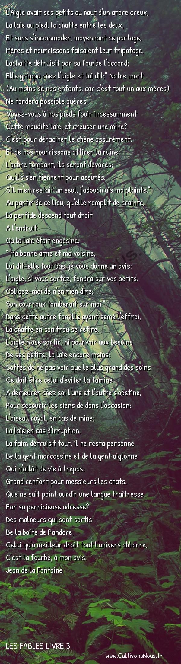 Fables Jean de la Fontaine - Les fables Livre 3 - L' Aigle la Laie et la Chatte -   L'Aigle avait ses petits au haut d'un arbre creux, La laie au pied, la chatte entre les deux,
