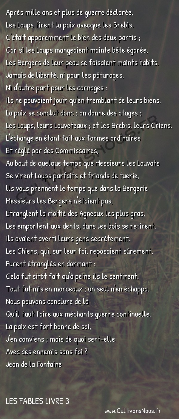 Fables Jean de la Fontaine - Les fables Livre 3 - Les Loups et les Brebis -   Après mille ans et plus de guerre déclarée, Les Loups firent la paix avecque les Brebis.