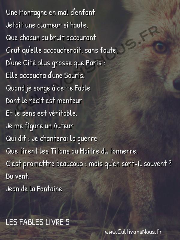 Fables Jean de la Fontaine - Les fables Livre 5 - La Montagne qui accouche -   Une Montagne en mal d'enfant Jetait une clameur si haute,