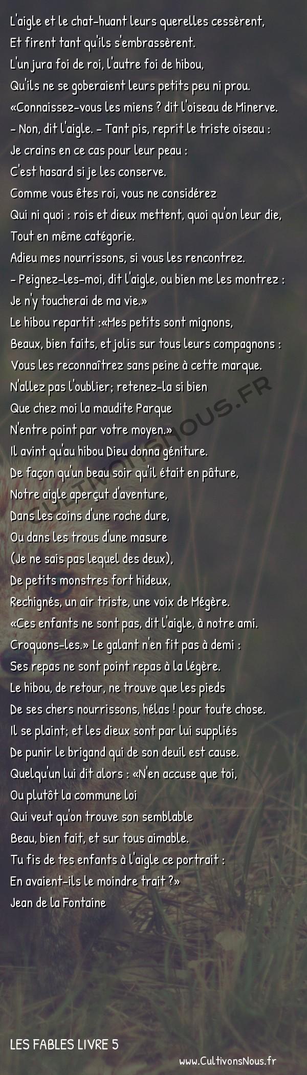 Fables Jean de la Fontaine - Les fables Livre 5 - L' Aigle et le Hibou -   L'aigle et le chat-huant leurs querelles cessèrent, Et firent tant qu'ils s'embrassèrent.