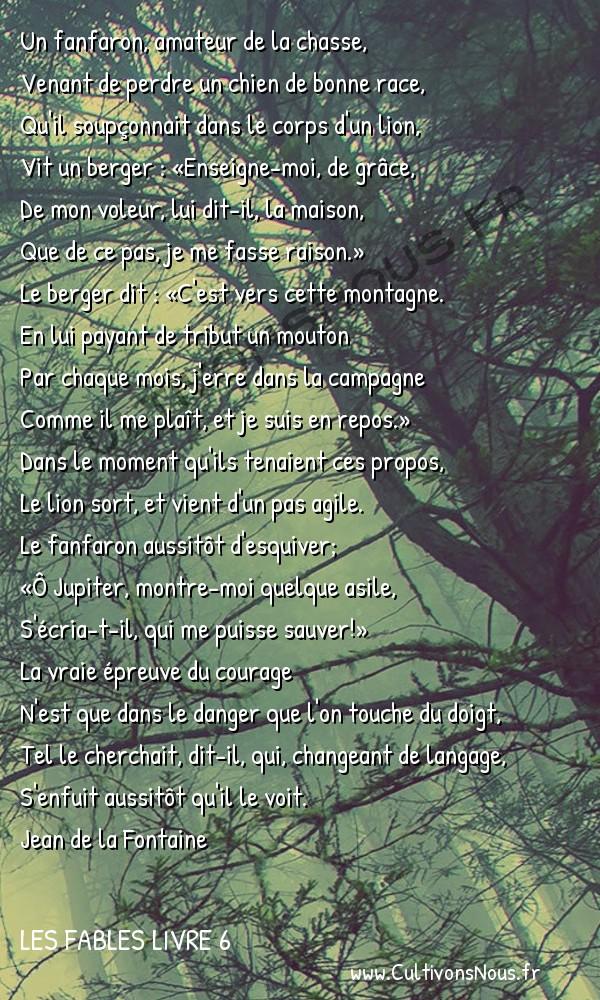 Fables Jean de la Fontaine - Les fables Livre 6 - Le Lion et le Chasseur -   Un fanfaron, amateur de la chasse, Venant de perdre un chien de bonne race,