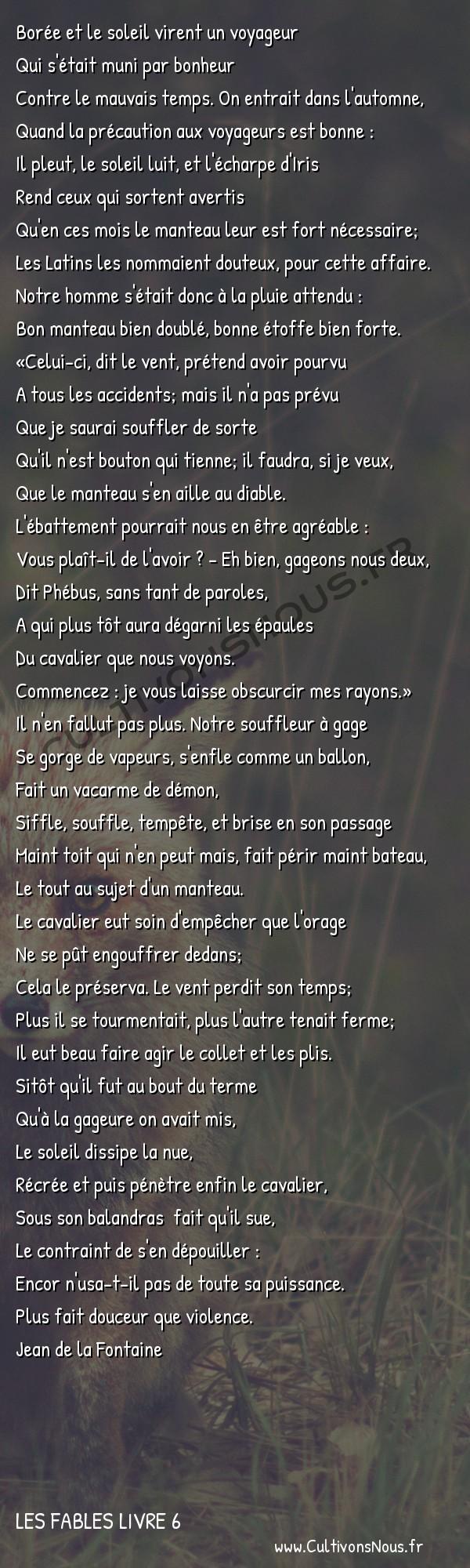 Fables Jean de la Fontaine - Les fables Livre 6 - Phébus et Borée -   Borée et le soleil virent un voyageur Qui s'était muni par bonheur