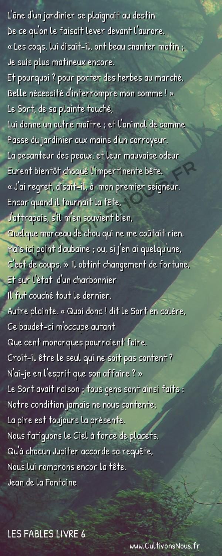 Fables Jean de la Fontaine - Les fables Livre 6 - L' Ane et ses Maîtres -   L'âne d'un jardinier se plaignait au destin De ce qu'on le faisait lever devant l'aurore.