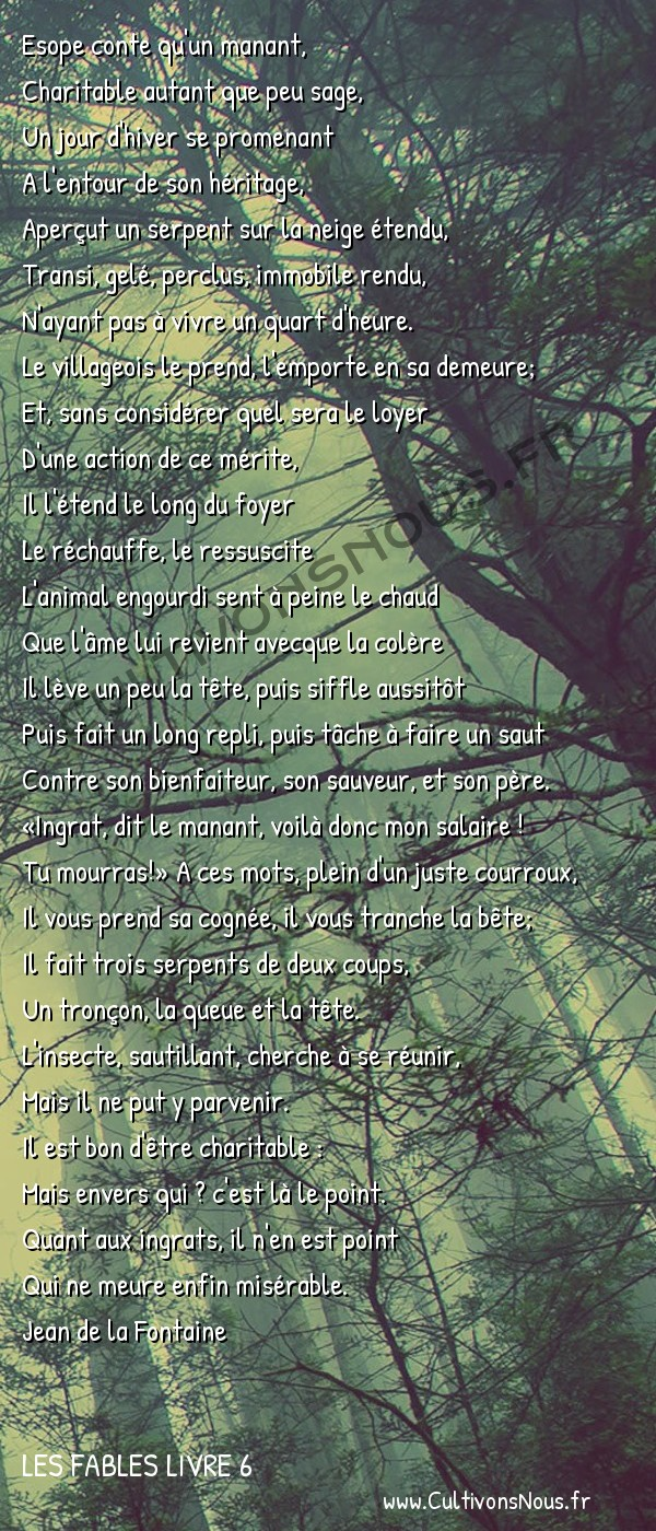 Fables Jean de la Fontaine - Les fables Livre 6 - Le Villageois et le Serpent -   Esope conte qu'un manant, Charitable autant que peu sage,