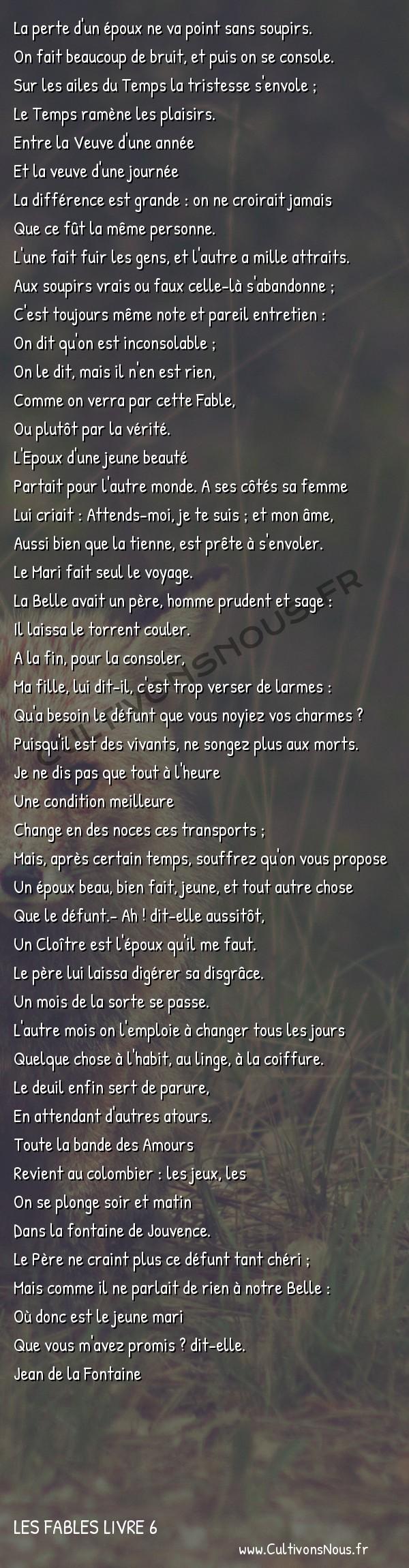 Fables Jean de la Fontaine - Les fables Livre 6 - La jeune Veuve -   La perte d'un époux ne va point sans soupirs. On fait beaucoup de bruit, et puis on se console.