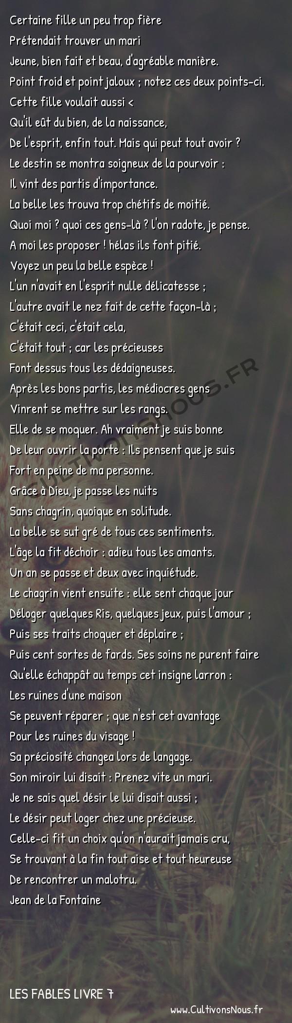 Fables Jean de la Fontaine - Les fables Livre 7 - La Fille -   Certaine fille un peu trop fière Prétendait trouver un mari