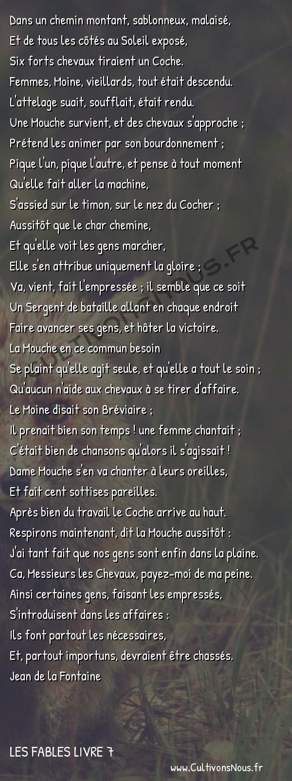 Fables Jean de la Fontaine - Les fables Livre 7 - Le Coche et la Mouche -   Dans un chemin montant, sablonneux, malaisé, Et de tous les côtés au Soleil exposé,