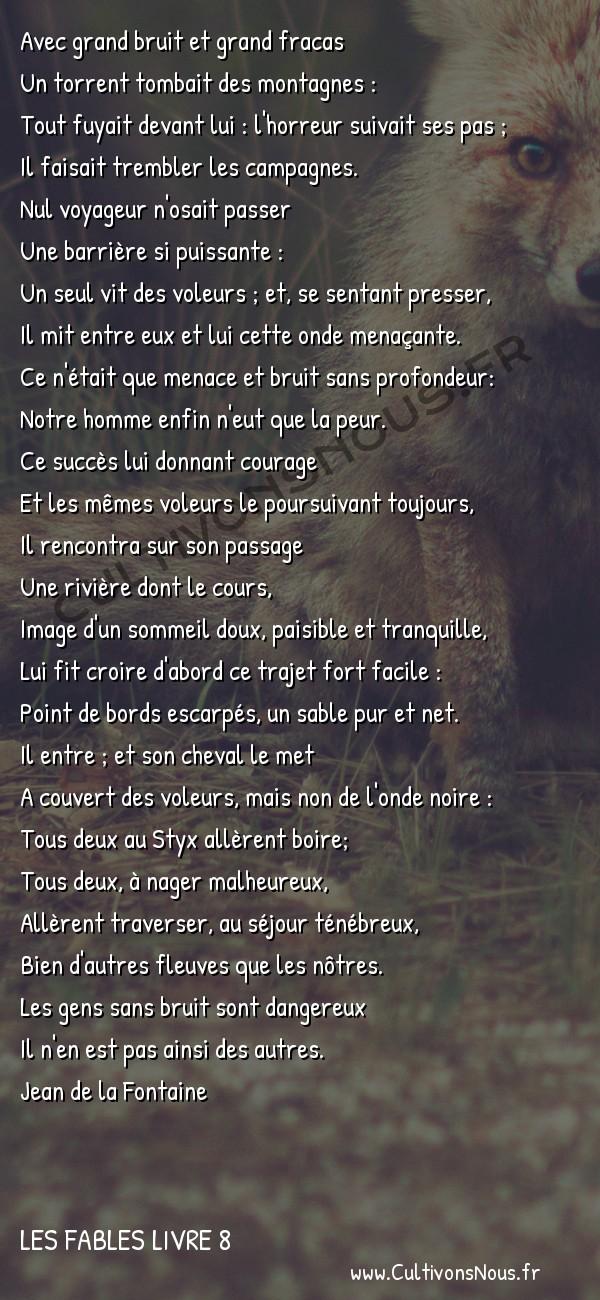 Fables Jean de la Fontaine - Les fables Livre 8 - Le Torrent et la Rivière -   Avec grand bruit et grand fracas Un torrent tombait des montagnes :