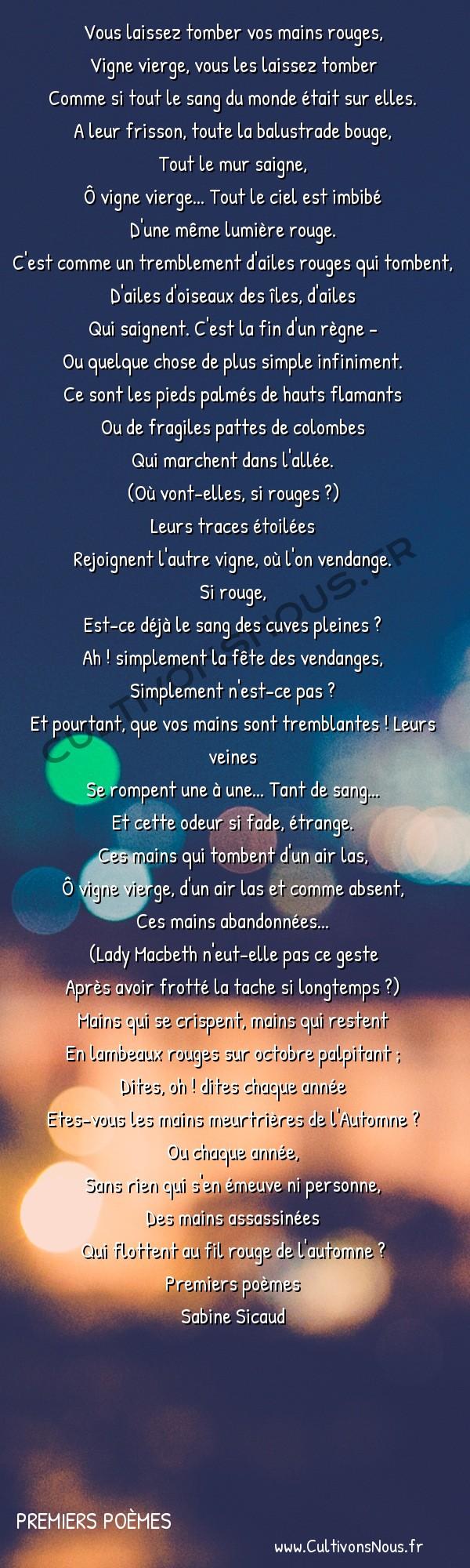 Poésies Sabine Sicaud - Premiers poèmes - Vigne vierge d'automne -  Vous laissez tomber vos mains rouges, Vigne vierge, vous les laissez tomber