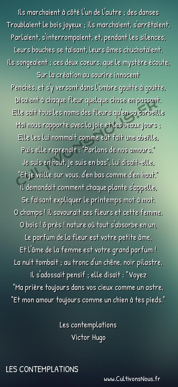 Poésie Victor Hugo - Les contemplations - Sous les arbres -  Ils marchaient à côté l'un de l'autre ; des danses Troublaient le bois joyeux ; ils marchaient, s'arrêtaient,