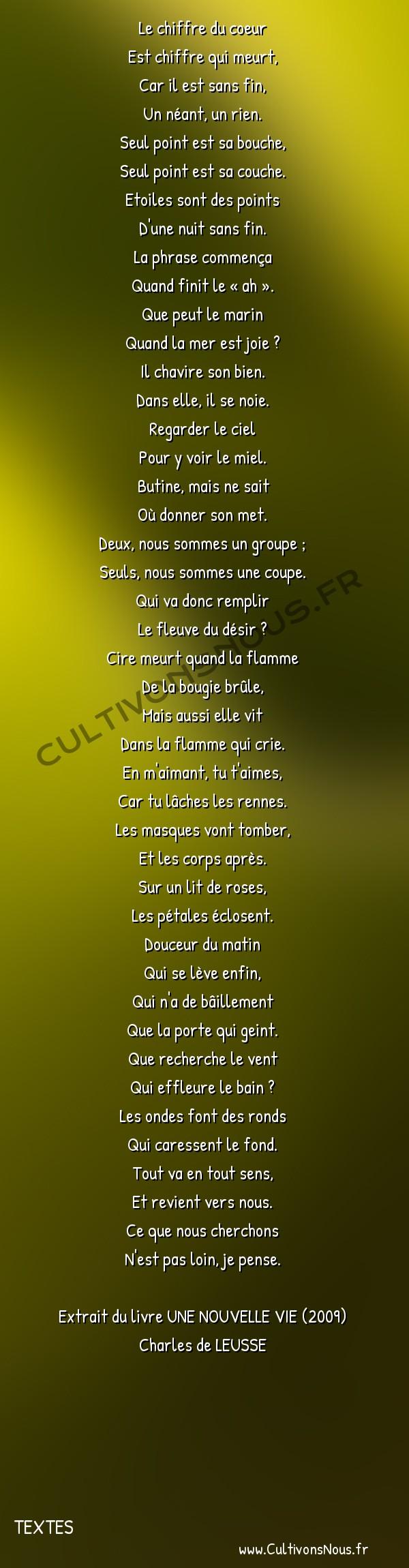 Poésie Charles de Leusse - Textes - Le Chiffre -  Le chiffre du coeur Est chiffre qui meurt,