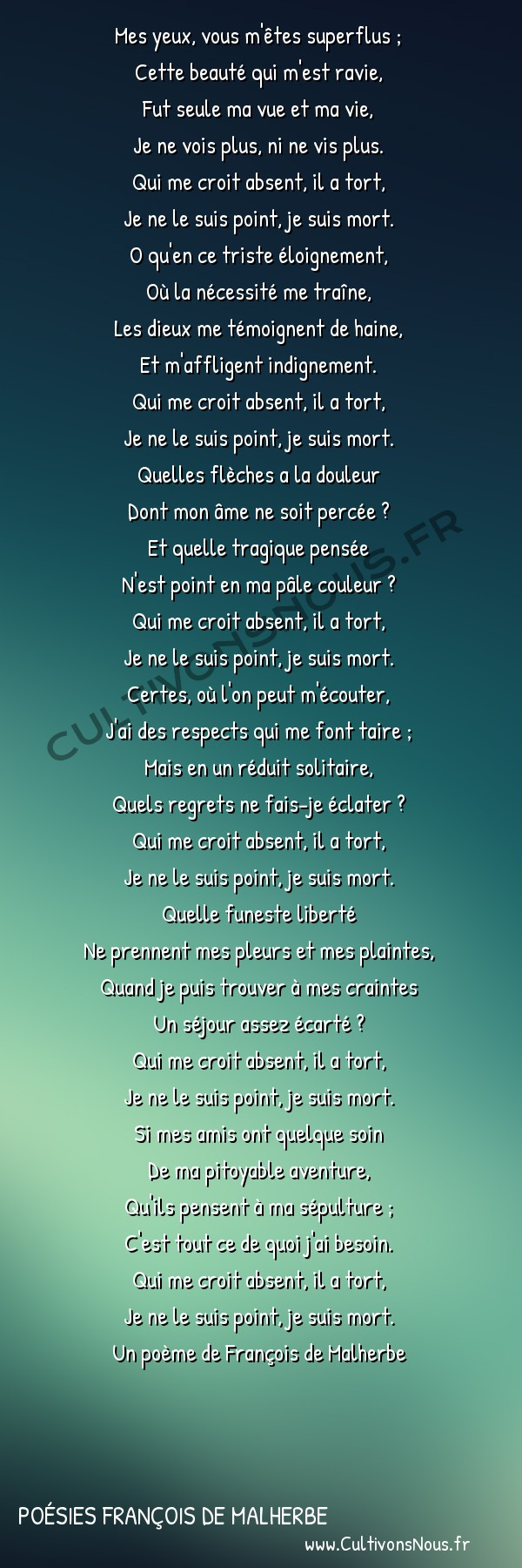 Poésies François de Malherbe - Mes yeux … -  Mes yeux, vous m'êtes superflus ; Cette beauté qui m'est ravie,