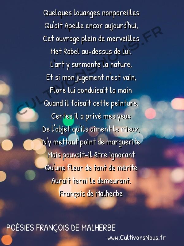 Poésies François de Malherbe - Quelques louanges nonpareiIles -  Quelques louanges nonpareiIles Qu'ait Apelle encor aujourd'hui,