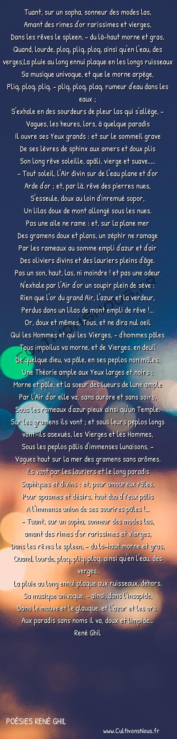 Poésies René Ghil - Légendes d'âmes et de sangs - Lieu de lauriers -  Tuant, sur un sopha, sonneur des modes las, Amant des rimes d'or rarissimes et vierges,