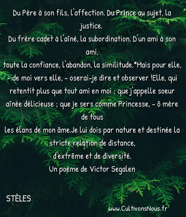 Poésies Victor Segalen - Stèles - Les cinq relations -  Du Père à son fils, l'affection. Du Prince au sujet, la justice. Du frère cadet à l'aîné, la subordination. D'un ami à son ami,