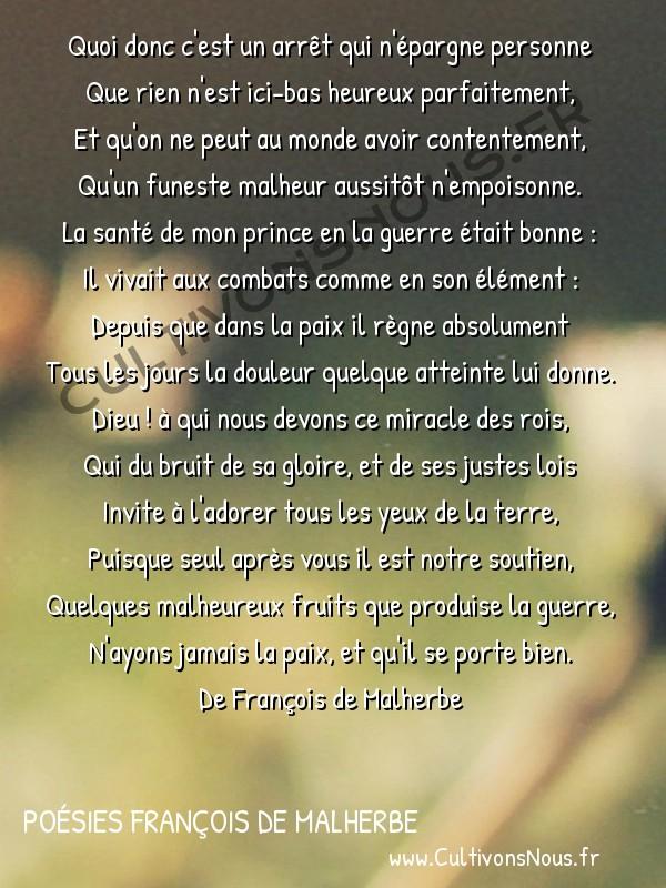 Poésies François de Malherbe - Poèmes - Quoi donc c'est un arrêt … -  Quoi donc c'est un arrêt qui n'épargne personne Que rien n'est ici-bas heureux parfaitement,